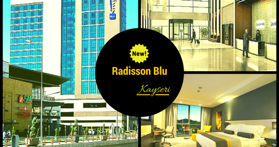 Another Radisson Blu opens in Turkey – Kayseri